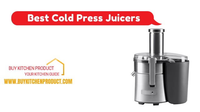 Buy Top 10 Cold Press Juicers Online in India For Your Kitchen