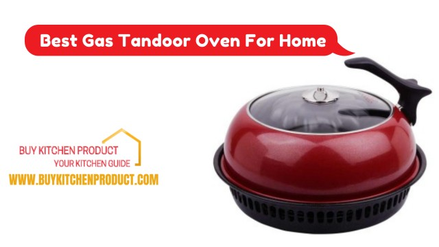 7+ Best Gas Tandoor Oven For Home Price in India - Buy Kitchen Product